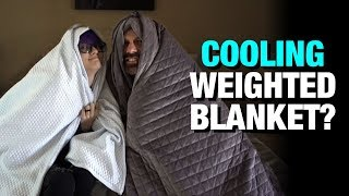 BlanQuil Chill Review: Cooling Weighted Blanket?
