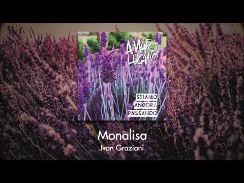 Monalisa - Ivan Graziani + Amaro Lucano Rock