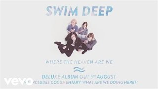 Swim Deep - What Are We Doing Here - Teaser 1