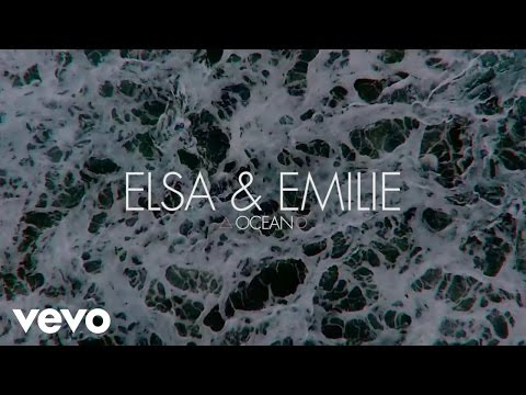 Elsa & Emilie - Ocean