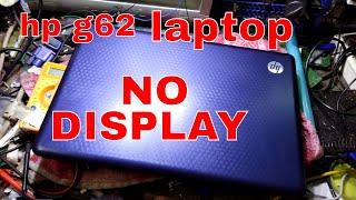 NO DISPLAY LAPTOP REPAIRED # HPG62