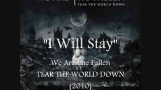 We Are The Fallen - I Will Stay (Official Album Version)
