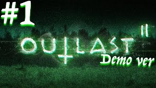【ホラー】#1 Outlast 2 Demo版をプレイするよ