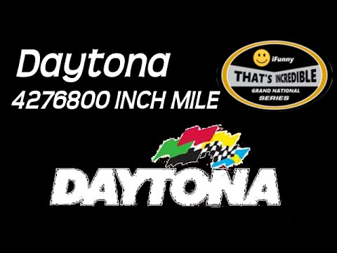 THE DAYTONA 4276800 INCH MILE (That's Incredible Series)