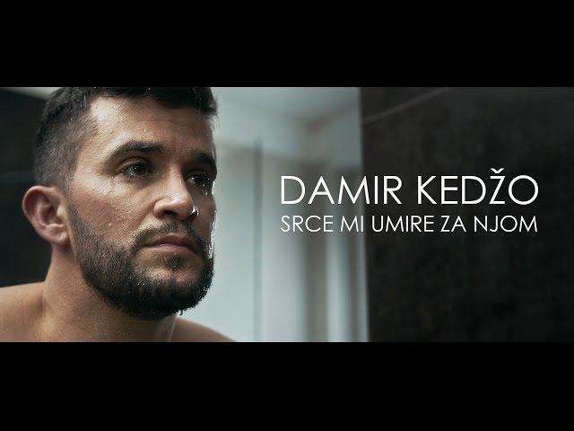 DAMIR KEDŽO - SRCE MI UMIRE ZA NJOM (OFFICIAL 4K VIDEO)