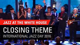 Closing Theme - Jazz at The White House