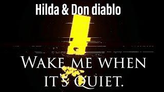 Hilda x Don diablo-Wake me when it's quiet (By ZCO Music Records/ZERO)