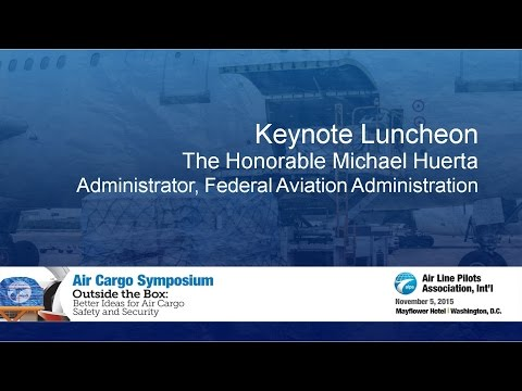 Air Cargo Symposium 2015 - Part 4 - Luncheon Keynote