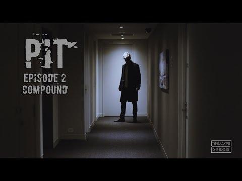 Pit  Episode 2  Compound