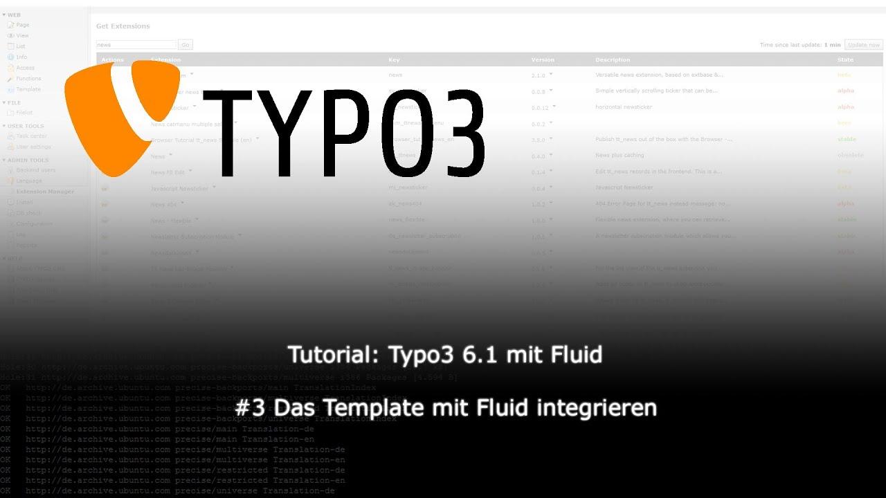 Tutorial: Typo3 6.1 mit Fluid - #3 Das Template mit Fluid ...