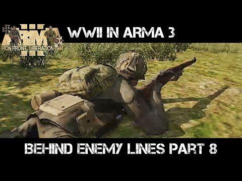 WWII ArmA 3 Gameplay - Behind Enemy Lines part 8