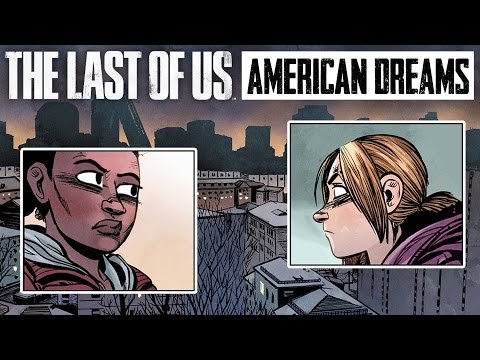 THE LAST OF US: AMERICAN DREAMS (Part 1) Motion Comic