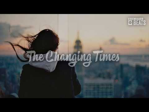 "Best Emotional Rap Beat With Melancholic Voice Samples - ""The Changing Times"" HIPHOP HIPHOP"
