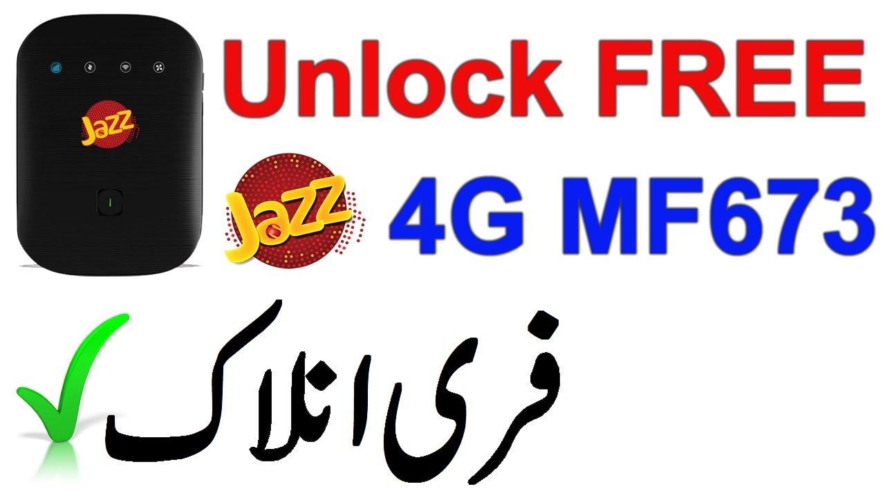 Jazz 4G MF673 Unlock free | Jazz LTE Black Cloud 4G MF673 M10 Unlock 100%