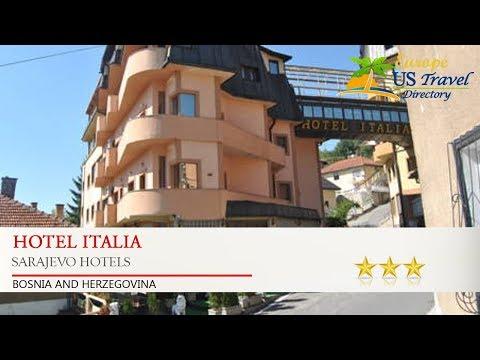 Hotel Italia - Sarajevo Hotels, Bosnia and Herzegovina