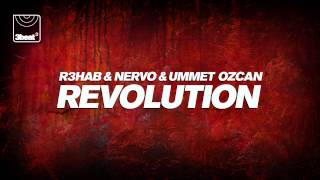 R3hab & NERVO & Ummet Ozcan - Revolution (Radio Mix)