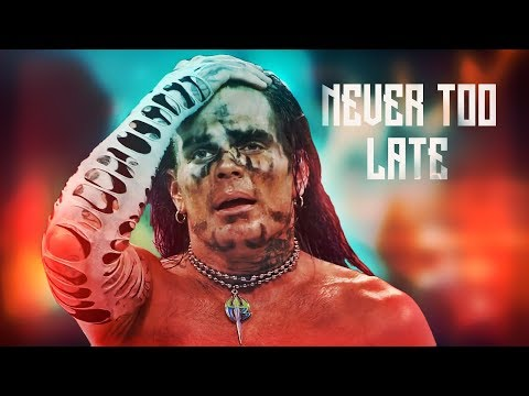 ● Jeff Hardy || Never Too Late ► 2019 ᴴᴰ ●
