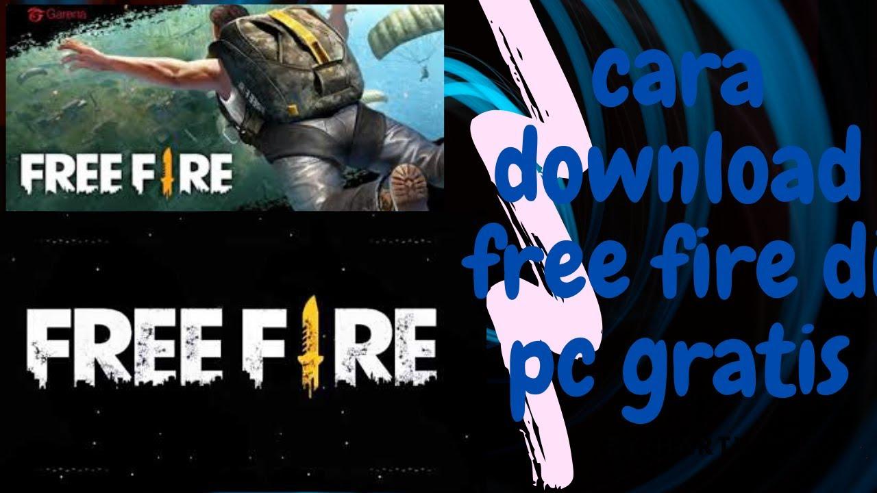 CARA DOWNLOAD FREE FIRE DI PC SECARA GRATIS - YouTube