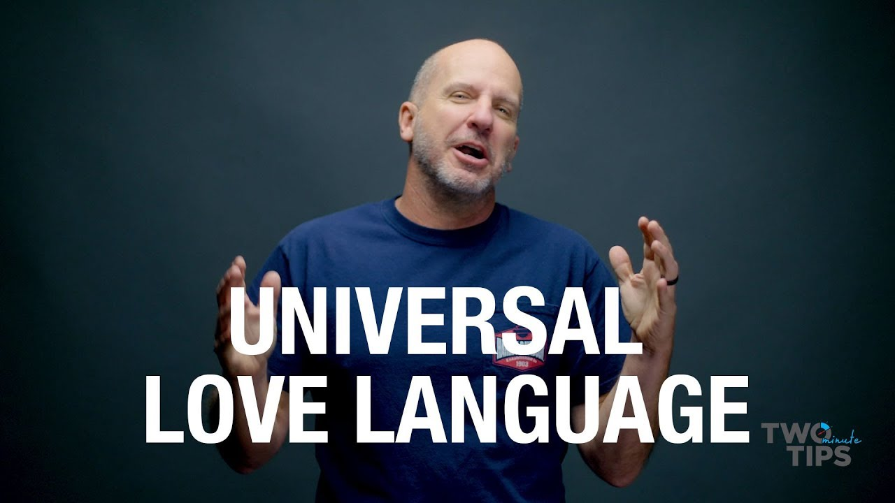 Universal Love Language | TWO MINUTE TIPS