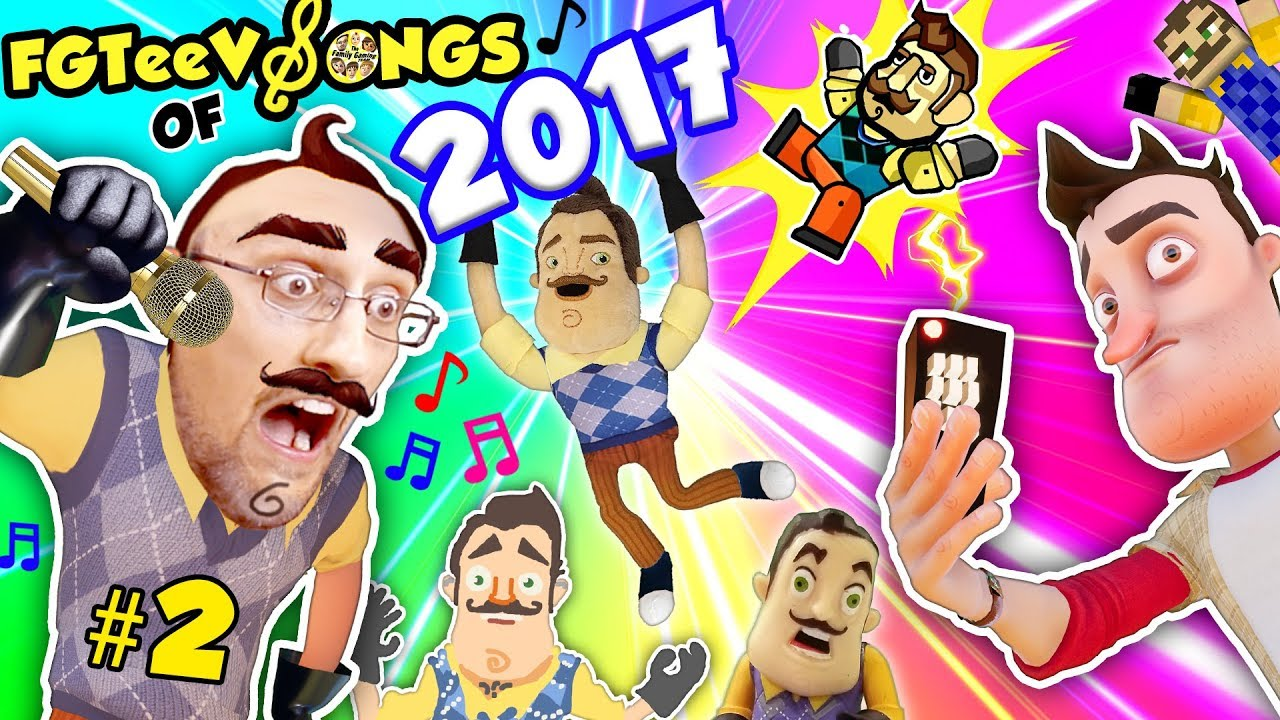 HELLO NEIGHBOR SONGS of 2017! GLITCH REMOTE! (FGTEEV Youtube Rewind Music Video Game Compilation)