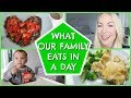 FAMILY WHAT I EAT IN A DAY | FAMILY MEAL IDEAS