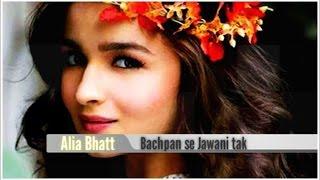 Alia Bhatt Childhood Pictures (Bachpan Se Jawani Tak)