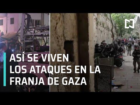 Testimonio de los ataques entre Israel y Hamas - A las Tres