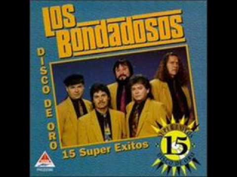 Los Bondadosos ( Porque Me Haces Sufrir).wmv