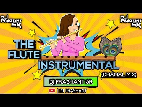 FLUTE INSTRUMENTAL SR STYLE MIX DJ PRASHANT SR (UNRELEASED FULL TRACK)