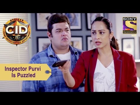 Your Favorite Character | Inspector Purvi Is Puzzled | CID