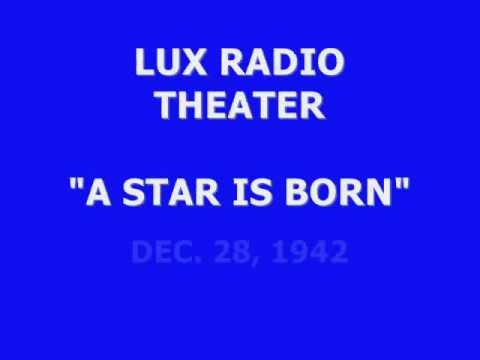 "LUX RADIO THEATER -- ""A STAR IS BORN"" (12-28-42)"