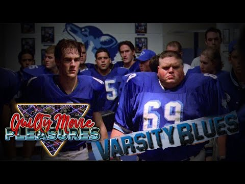 "Varsity Blues (1999)... is a ""Guilty Movie Pleasure"""
