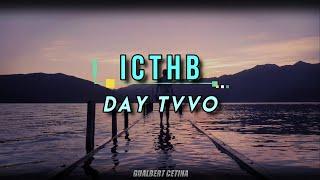 Day Tvvo - ICTHB [Subtitulado En Español]