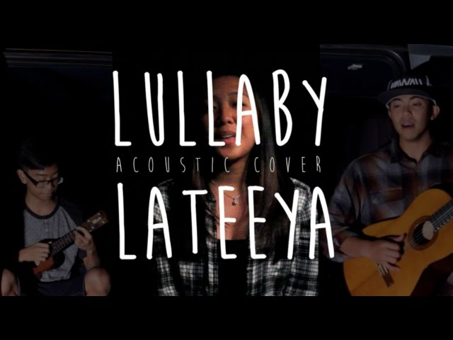 Lullaby x Lateeya COVER Chords - Chordify