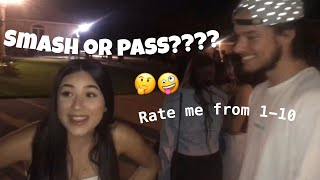 ASKING RANDOM PEOPLE IF THEY WOULD SMASH OR PASS ME 🤪🤔😱