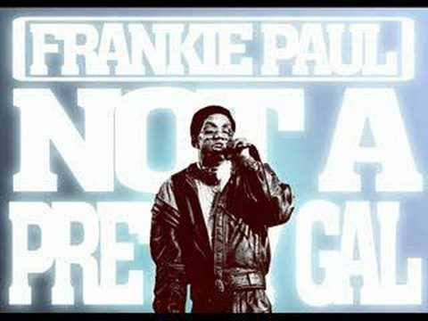 Frankie Paul - Not A Pretty Gal