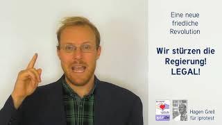 """VIVA REVOLUTION - """"Wir stürzen unsere Regierung legal""""! [ Grundgesetz, Artikel 20 ]"""