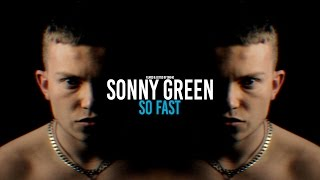 ONE40 - Sonny Green - So Fast [prod. Oozhe] [Music Video] @WatchOne40 ONEFORTY