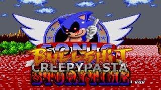 Bullshit Creepypasta Storytime: Sonic.EXE