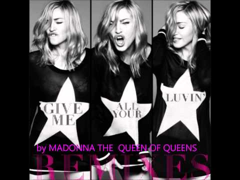 Madonna  - Give Me All Your Luvin'(Demolition Crew Remix)