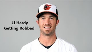 JJ Hardy Getting Robbed Compilation