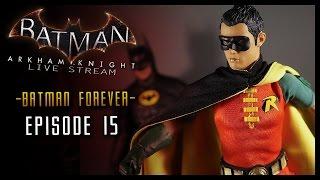 BATMAN Arkham Knight: Keaton Stream PART 15 BATMAN FOREVER