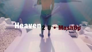 David Guetta feat. Justin Bieber Vs. DJ Sammy • HEAVEN 2 U _ MashUp