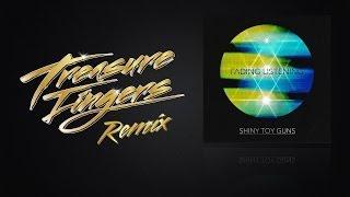 Shiny Toy Guns - Fading Listening (Treasure Fingers Remix)