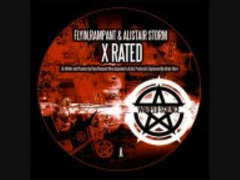 X-Rated - DJ Storm, Flyin, Rampant