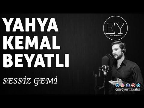 Yahya Kemal Beyatlı - Sessiz Gemi