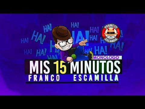 """Franco Escamilla .- Show completo """"Mis 15 Minutos"""""""