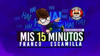 """Franco Escamilla .- Show completo """"Mis 15 Minutos"""