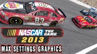 NASCAR The Game 2013 Max Settings Graphics Gameplay PC HD