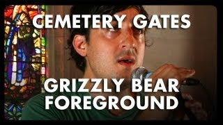 Grizzly Bear - Foreground - Cemetery Gates
